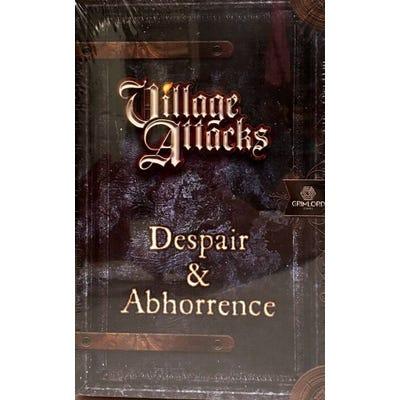 Village Attacks: Despair & Abhorrence
