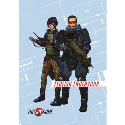 The Spy Game: Mission Booklet 2 - Feulish Endeavour