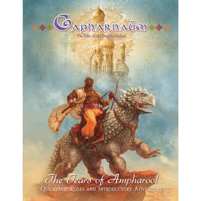 The Tears of Ampharool - Capharnaum Quickstart Rules & Adventure