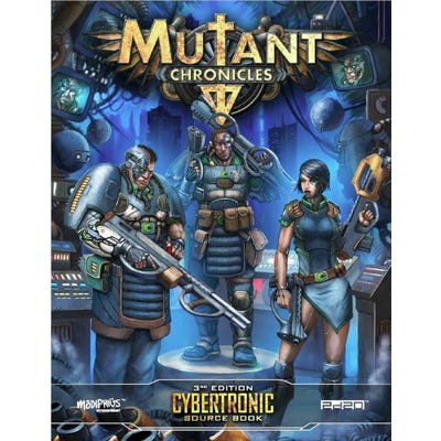 Cybertronic Source Book: Mutant Chronicles Supplement