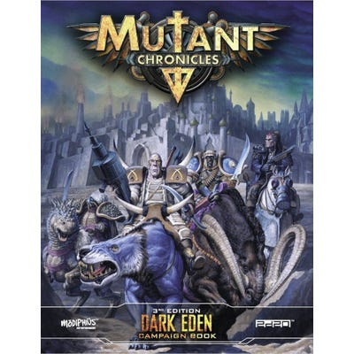 Mutant Chronicles: Dark Eden Campaign