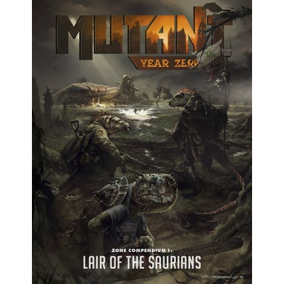 Lair of the Saurians: Mutant -Year Zero Sup