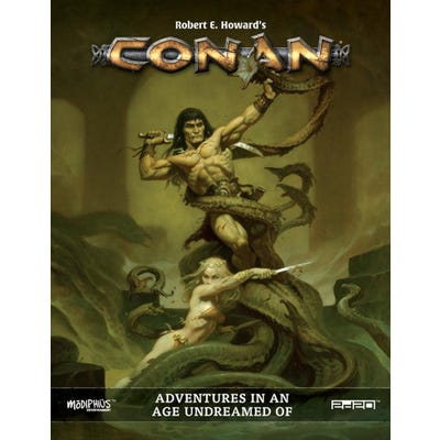 Conan RPG: Adventures in an Age Undreamed Of (Core Book- Hardback)