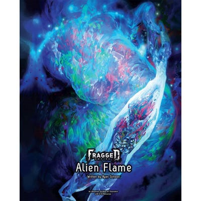 Fragged Empire: Adventure No. 3 Alien Flame