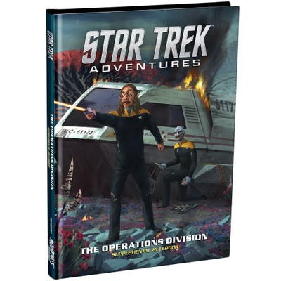 Star Trek Adventures: Operations Division Supplementary Rulebook