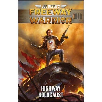 Highway Holocaust: Freeway Warrior RPG