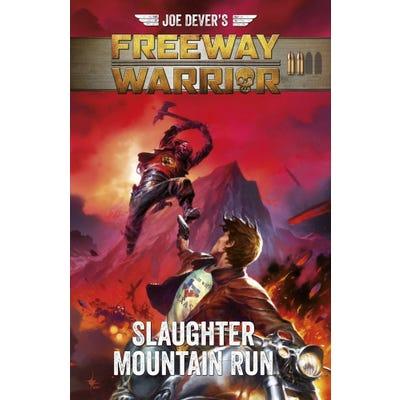 Joe Dever's Freeway Warrior 2 - Slaughter Mountain Run