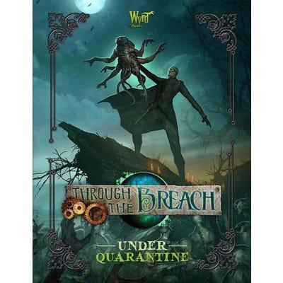 Through The Breach: Under Quarantine