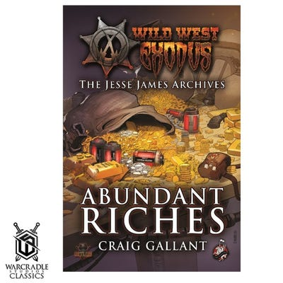 Warcradle Classics - Abundant Riches Novel